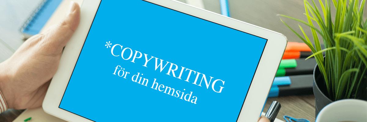 Copywriting för din hemsida – detta bör du tänka på